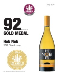 Hob Nob   2012 Chardonnay   92 Points   Los Angeles International Wine Competition   Review