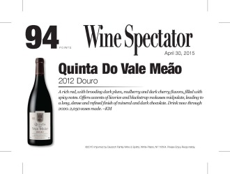 Quinta do Vale Meão Facts 2012 Douro 94 Points Wine Spectator - April 30 2015 Shelf Talker