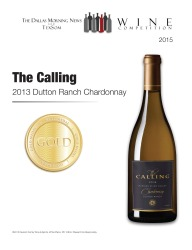 The Calling  2013 Dutton Ranch Chardonnay   Gold Medal   TexSom Wine Competition   Review