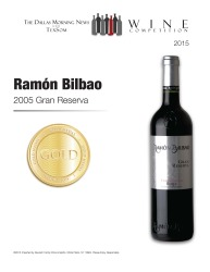 Ramón Bilbao 2005 Gran Reserva Gold Medal TexSom Wine Competition Review