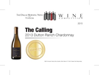 The Calling  2013 Dutton Ranch Chardonnay   Gold Medal   TexSom Wine Competition   Shelf Talker