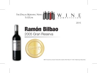 Ramón Bilbao  2005 Gran Reserva   Gold Medal   TexSom Wine Competition   Shelf Talker