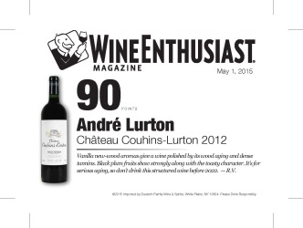 André Lurton   2012 Château Couhins-Lurton   90 Points   Wine Enthusiast   May 2015   Shelf Talker