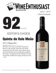 Quinta do Vale Meao   2012 Meandro   92 Points   Wine Ethusiast - June 1 2015   Review