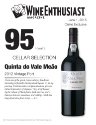 Quinta do Vale Meao   2012 Vintage Port   95 Points   Wine Ethusiast - June 1 2015   Review