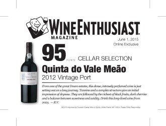 Quinta do Vale Meao   2012 Vintage Port   95 Points   Wine Ethusiast - June 1 2015   Shelf Talker