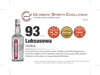 Luksusowa Vodka   93 Points   2015 Great Value   2015 Tried and True Award   Ultimate Spirits Challenge   Shelf Talker