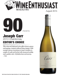 Joseph Carr   2013 Chardonnay   90 Points   Editor's Choice   Wine Enthusiast   August 2015   Review