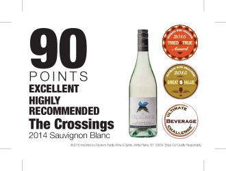 The Crossings   2014 Sauvignon Blanc   90 Points   Great Value Tried and True  Excellent and Highly Recommended   Ultimate Beverage Competition   Shelf Talkers