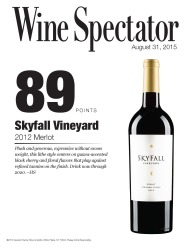 Skyfall Vineyard   2012 Merlot   89 Points   Wine Spectator   August 31 2015   Review