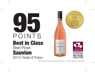 Sauvion    2014 Rose d'Anjou   2015 San Francisco International Wine Competition   95 Points Best in Class   Shelf Talker