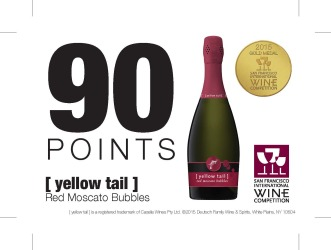 [ yellow tail ]® bubbles Red Moscato Bubbles 2015 San Francisco International Wine Competition 90 Points Gold Medal Shelf Talker