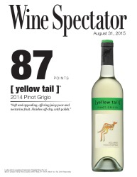 [ yellow tail ]®   2014 Pinot Grigio   87 Points   Wine Spectator   August 31 2015   Review