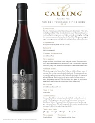 The Calling   Fox Den Vineyard   2013 Pinot Noir   Technical Sheet